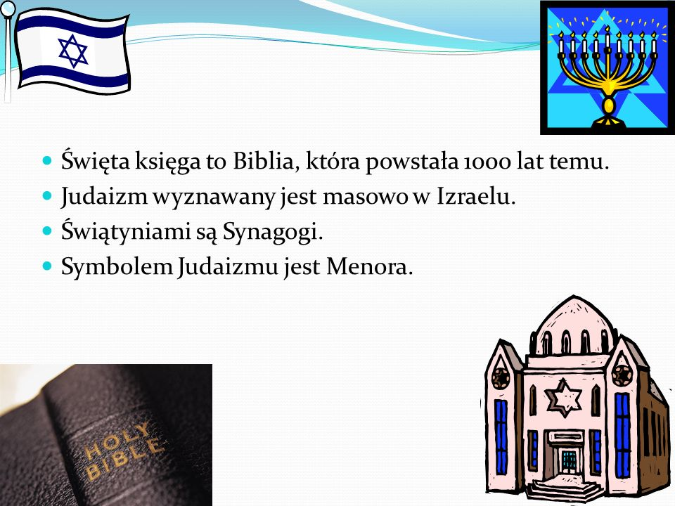 Święta księga to Biblia, która powstała 1000 lat temu.