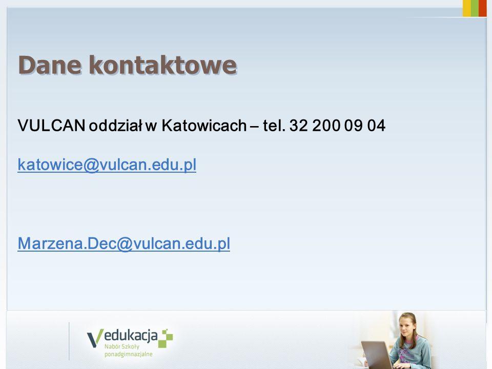 Dane kontaktowe VULCAN oddział w Katowicach – tel. 32 200 09 04