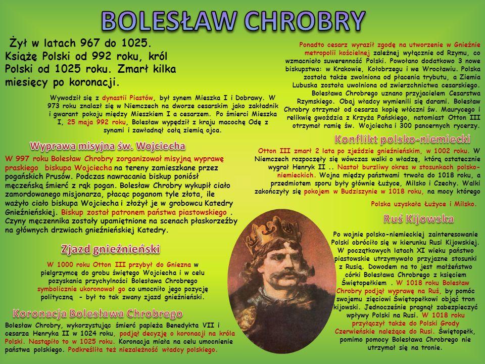 BOLESŁAW CHROBRY Konflikt polsko-niemiecki Ruś Kijowska