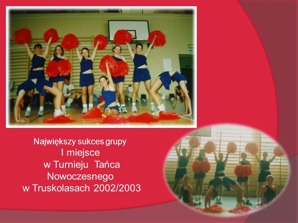 w Turnieju Tańca Nowoczesnego w Truskolasach 2002/2003