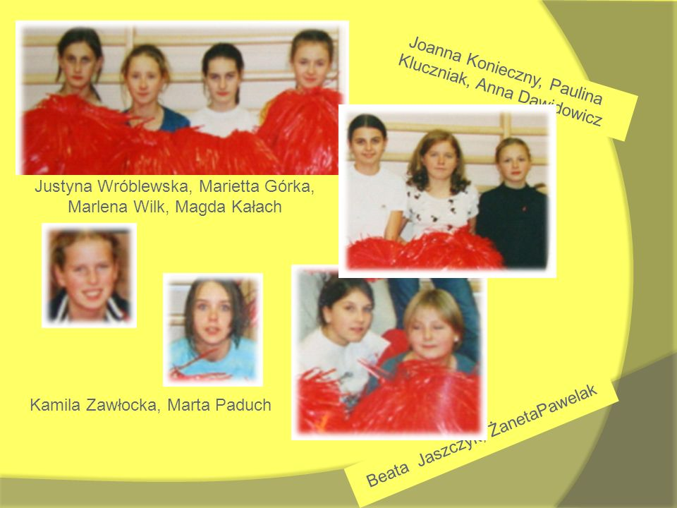 Joanna Konieczny, Paulina Kluczniak, Anna Dawidowicz