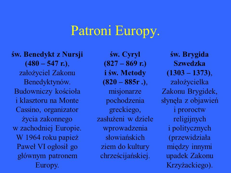 Patroni Europy.