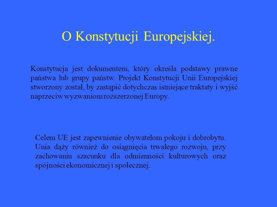 O Konstytucji Europejskiej.