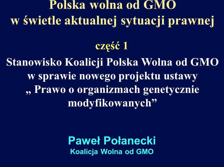 Polska wolna od GMO w świetle aktualnej sytuacji prawnej