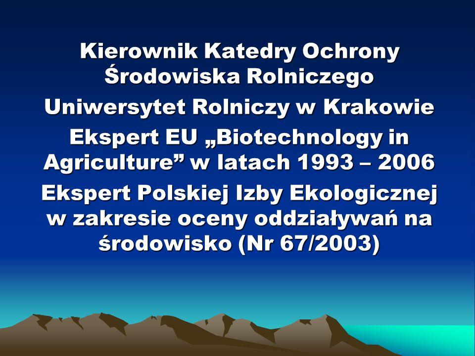 Kierownik Katedry Ochrony Środowiska Rolniczego