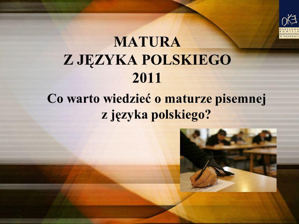 MATURA Z JĘZYKA POLSKIEGO 2011
