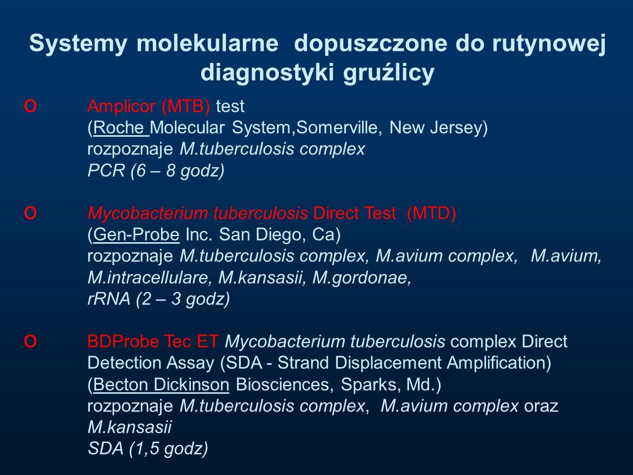 Systemy molekularne dopuszczone do rutynowej diagnostyki gruźlicy