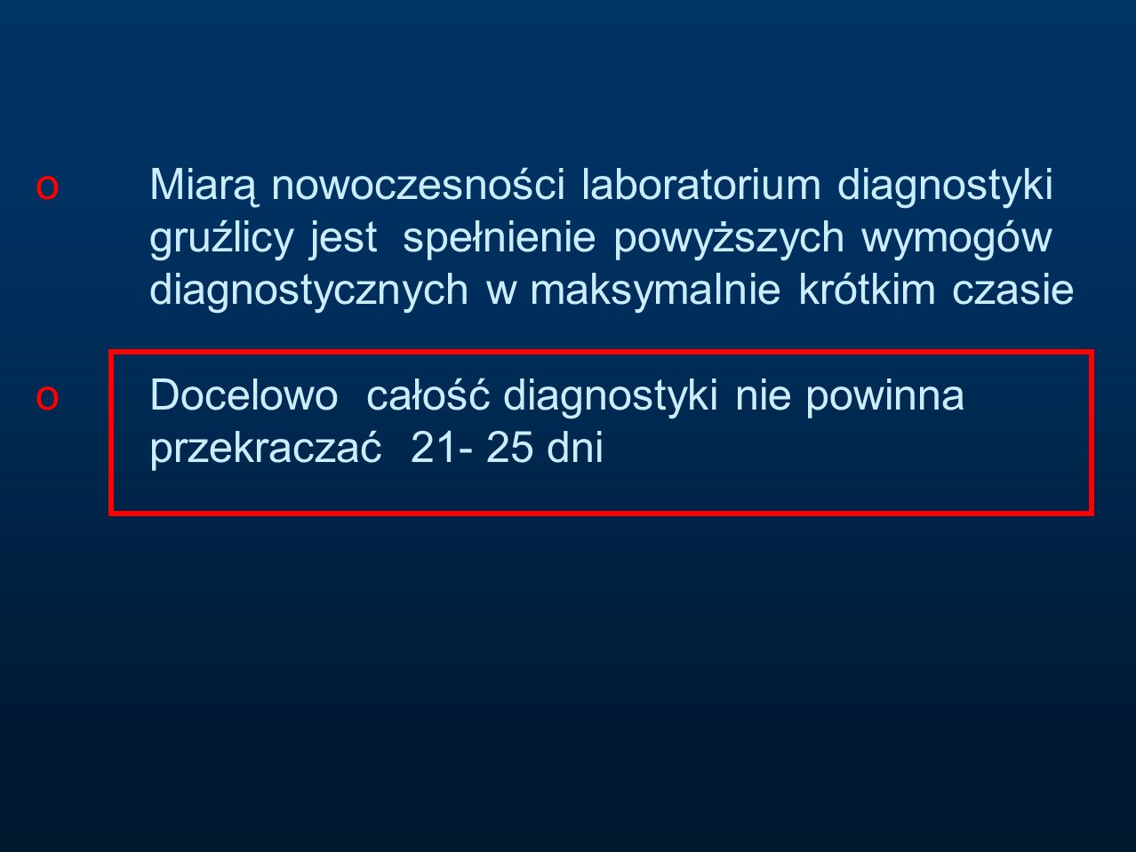 Miarą nowoczesności laboratorium diagnostyki