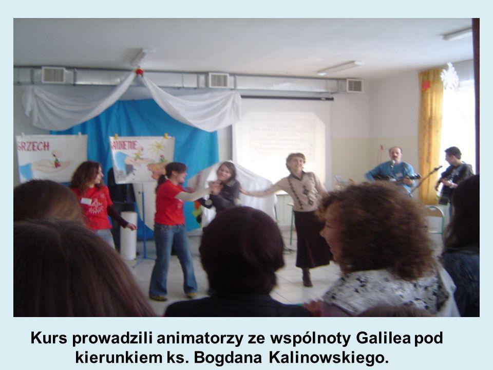 Kurs prowadzili animatorzy ze wspólnoty Galilea pod kierunkiem ks