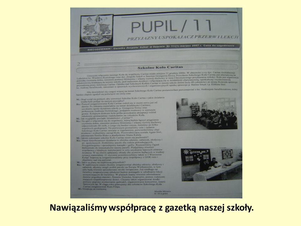Nawiązaliśmy współpracę z gazetką naszej szkoły.