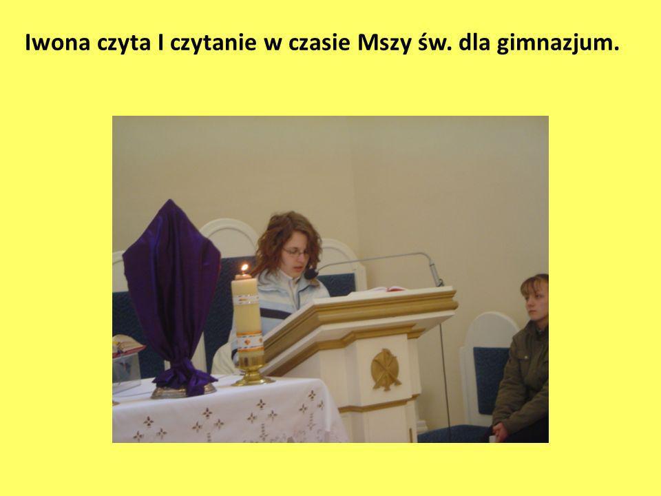 Iwona czyta I czytanie w czasie Mszy św. dla gimnazjum.
