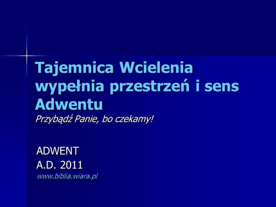 ADWENT A.D. 2011 www.biblia.wiara.pl