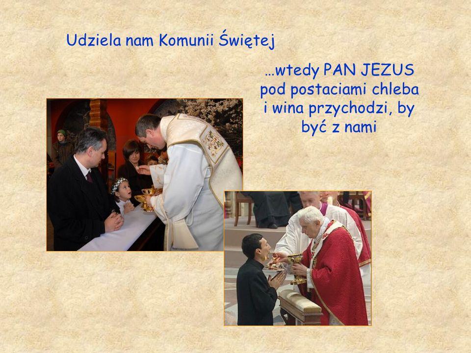 Udziela nam Komunii Świętej