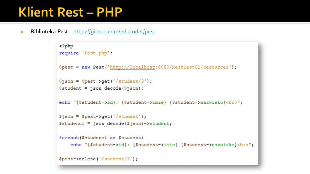 Klient Rest – PHP Biblioteka Pest – https://github.com/educoder/pest