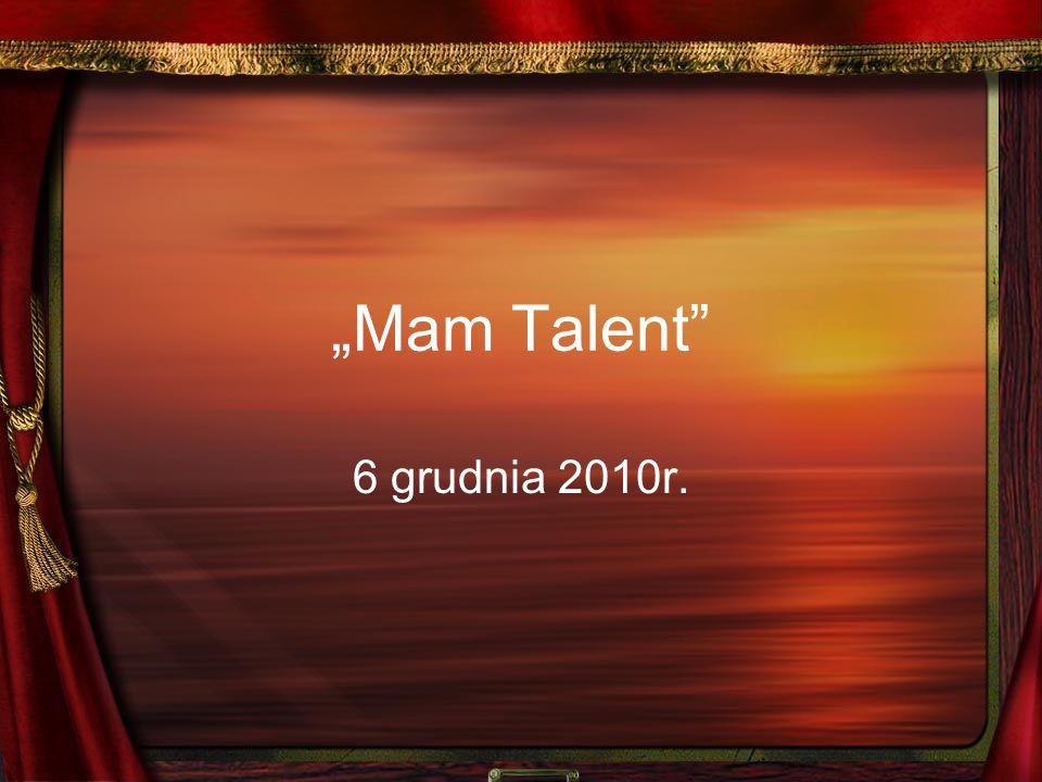 """""""Mam Talent 6 grudnia 2010r."""