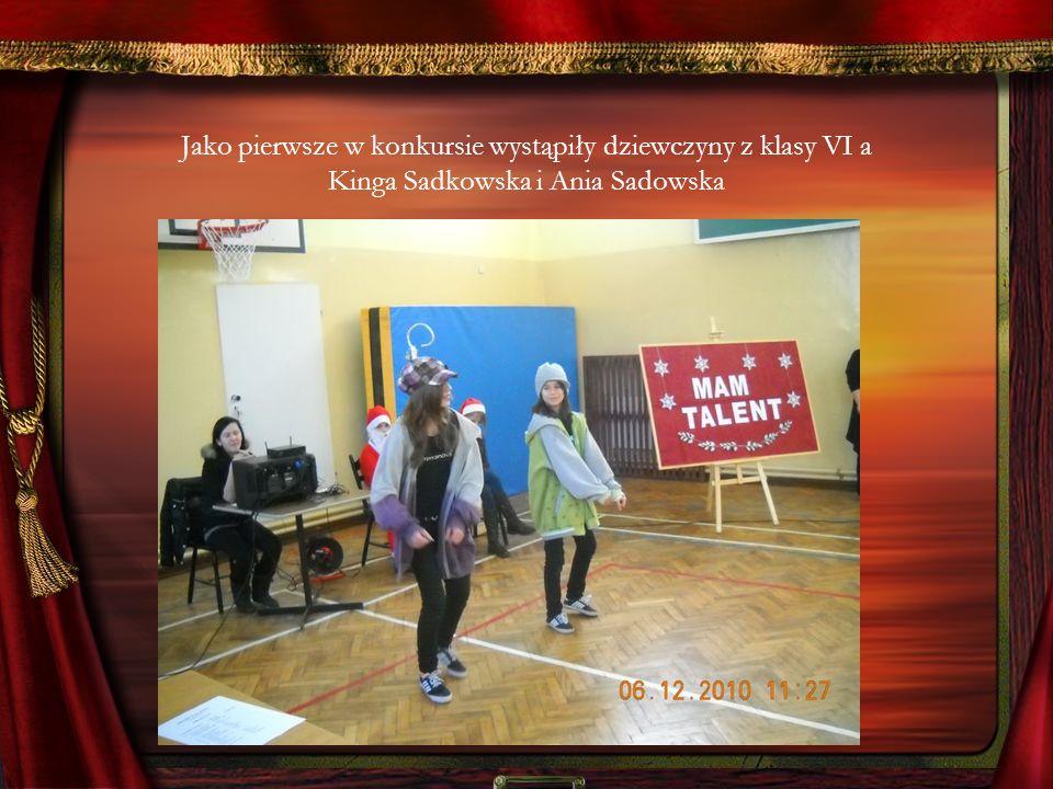 Jako pierwsze w konkursie wystąpiły dziewczyny z klasy VI a Kinga Sadkowska i Ania Sadowska