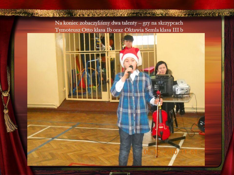Na koniec zobaczyliśmy dwa talenty – gry na skrzypcach Tymoteusz Otto klasa Ib oraz Oktawia Semla klasa III b