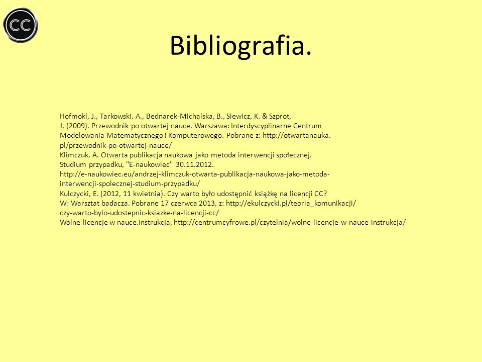 Bibliografia. Hofmokl, J., Tarkowski, A., Bednarek-Michalska, B., Siewicz, K. & Szprot,