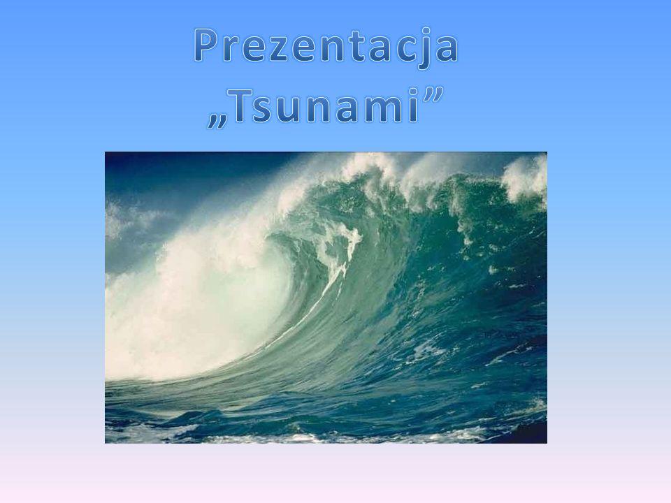 """Prezentacja """"Tsunami"""