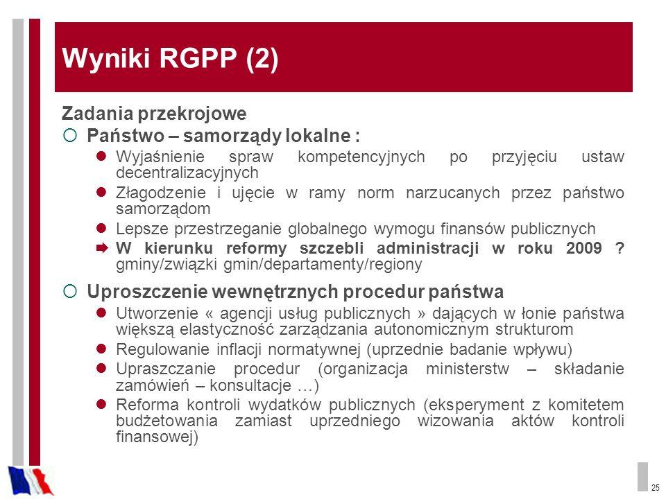 Wyniki RGPP (2) Zadania przekrojowe Państwo – samorządy lokalne :