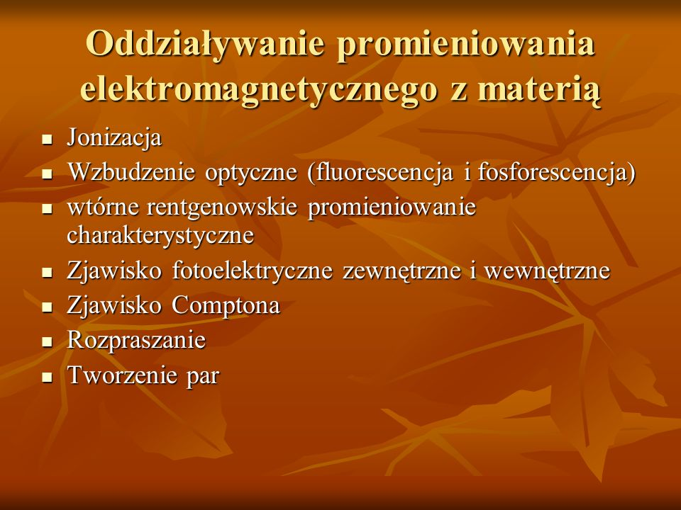Oddziaływanie promieniowania elektromagnetycznego z materią