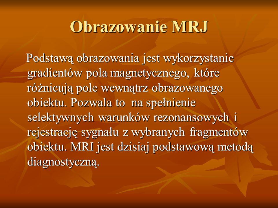 Obrazowanie MRJ