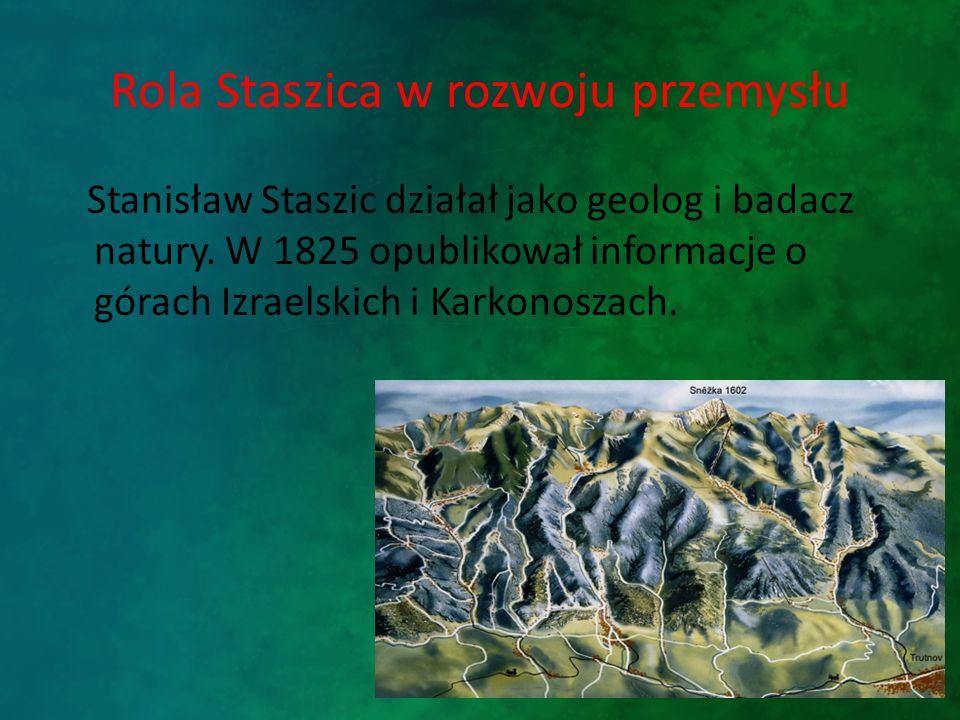 Rola Staszica w rozwoju przemysłu