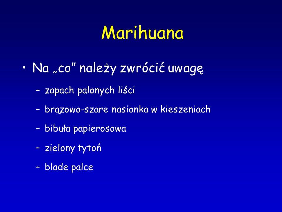 """Marihuana Na """"co należy zwrócić uwagę zapach palonych liści"""