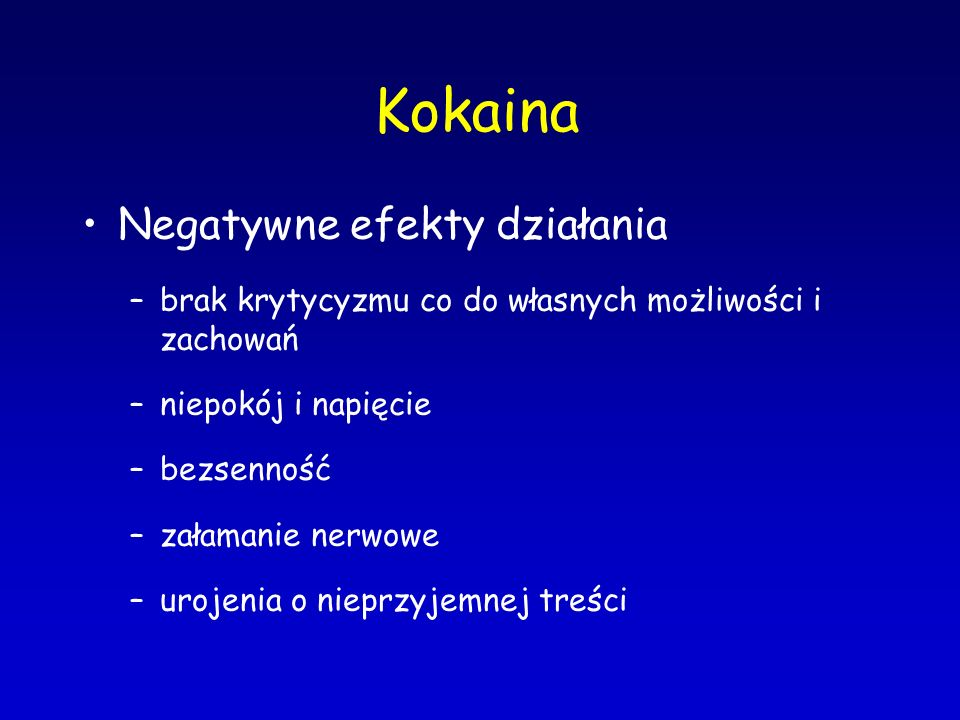 Kokaina Negatywne efekty działania