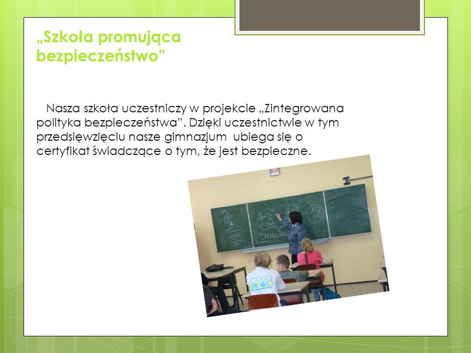 """""""Szkoła promująca bezpieczeństwo"""