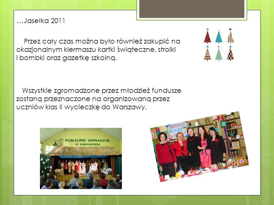 …Jasełka 2011 Przez cały czas można było również zakupić na okazjonalnym kiermaszu kartki świąteczne, stroiki i bombki oraz gazetkę szkolną.