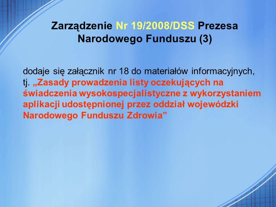 Zarządzenie Nr 19/2008/DSS Prezesa Narodowego Funduszu (3)
