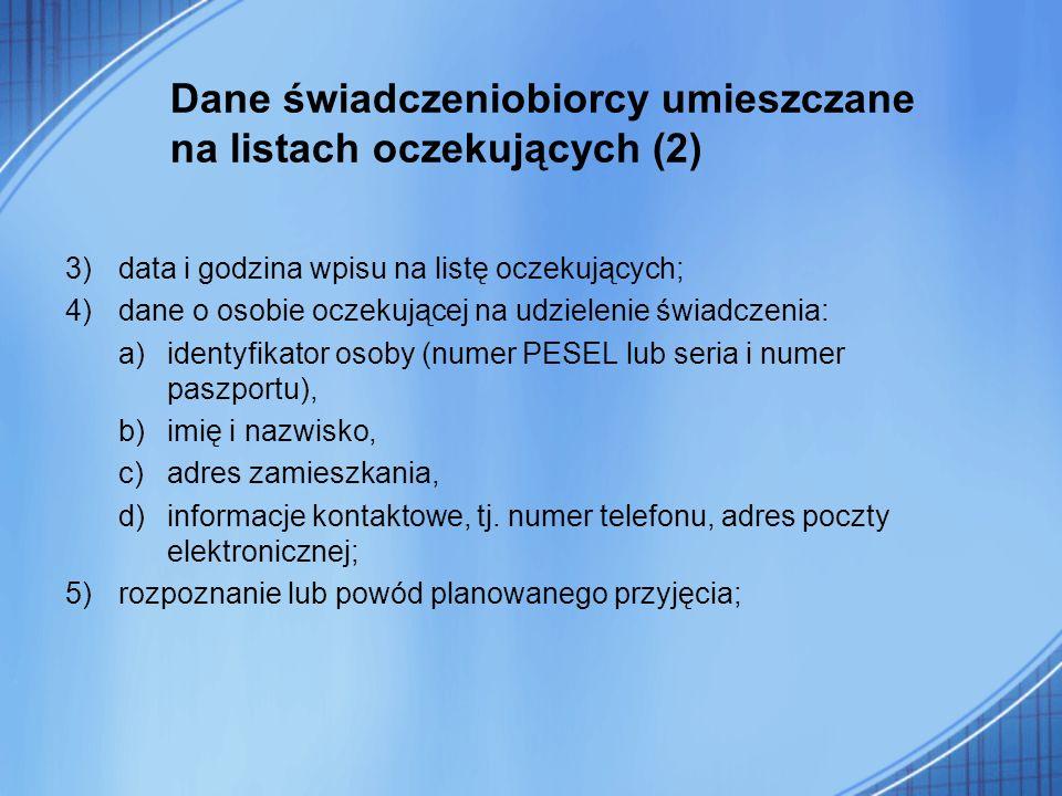 Dane świadczeniobiorcy umieszczane na listach oczekujących (2)
