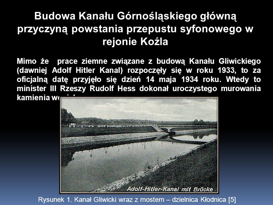 Budowa Kanału Górnośląskiego główną przyczyną powstania przepustu syfonowego w rejonie Koźla