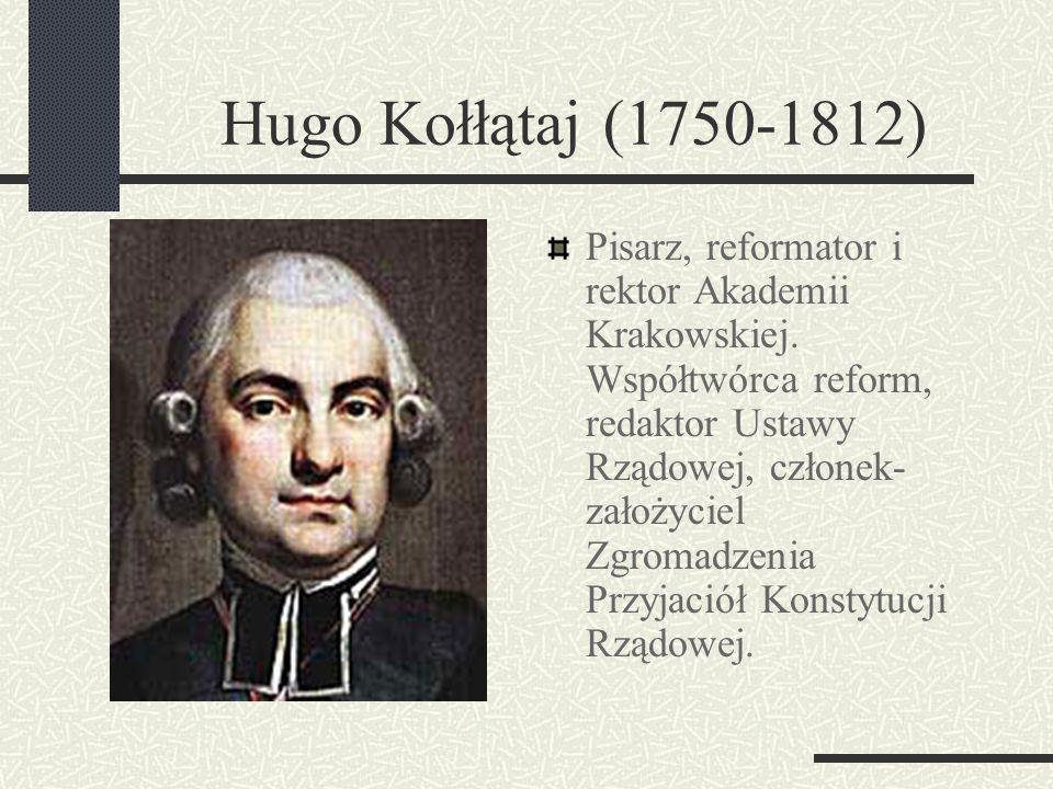 Hugo Kołłątaj (1750-1812)