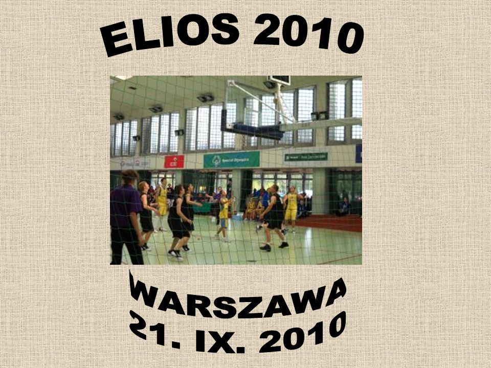 ELIOS 2010 WARSZAWA 21. IX. 2010