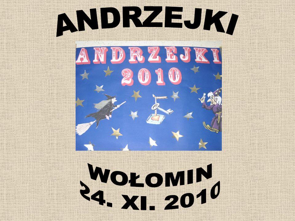 ANDRZEJKI WOŁOMIN 24. XI. 2010
