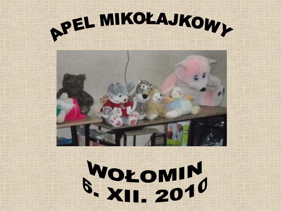 APEL MIKOŁAJKOWY WOŁOMIN 6. XII. 2010