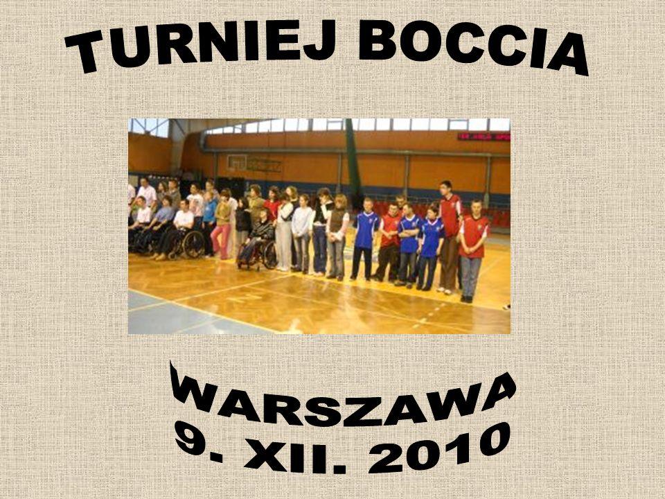 TURNIEJ BOCCIA WARSZAWA 9. XII. 2010