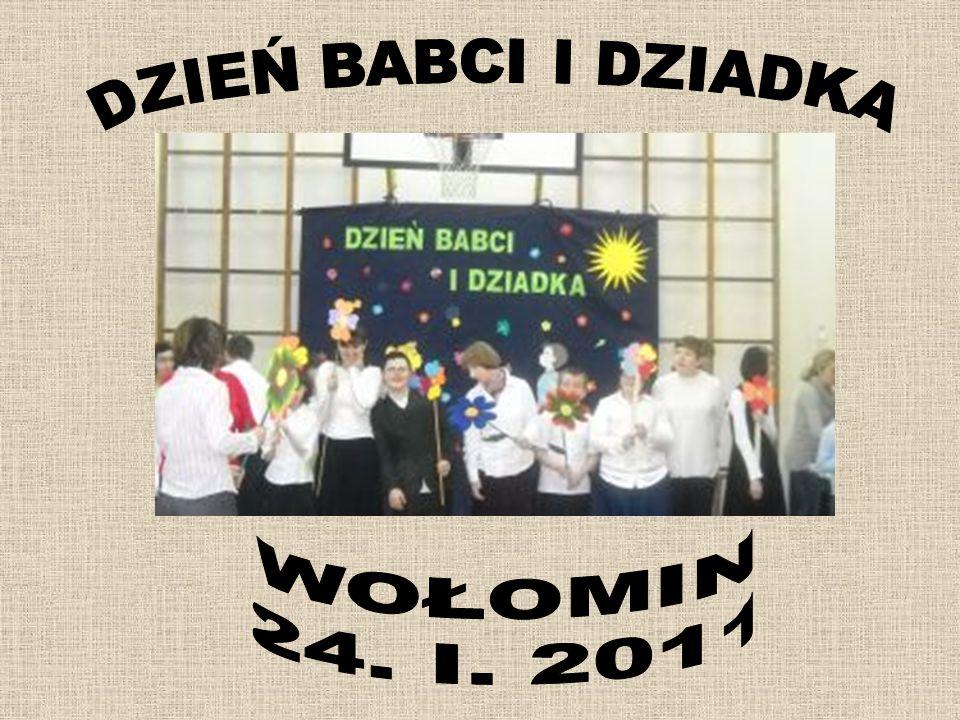 DZIEŃ BABCI I DZIADKA WOŁOMIN 24. I. 2011