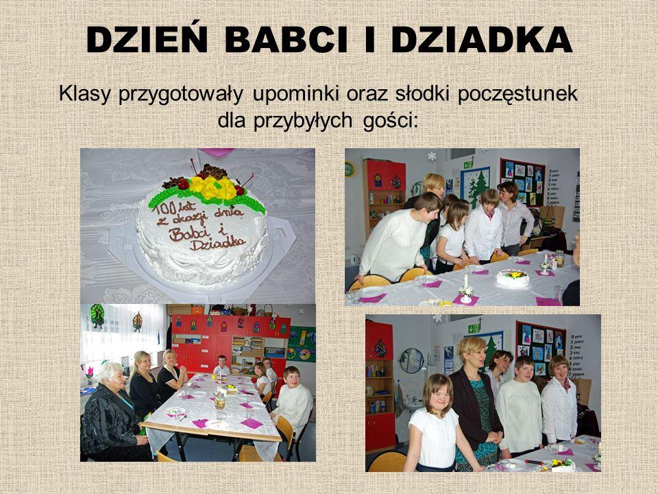 DZIEŃ BABCI I DZIADKA Klasy przygotowały upominki oraz słodki poczęstunek dla przybyłych gości: