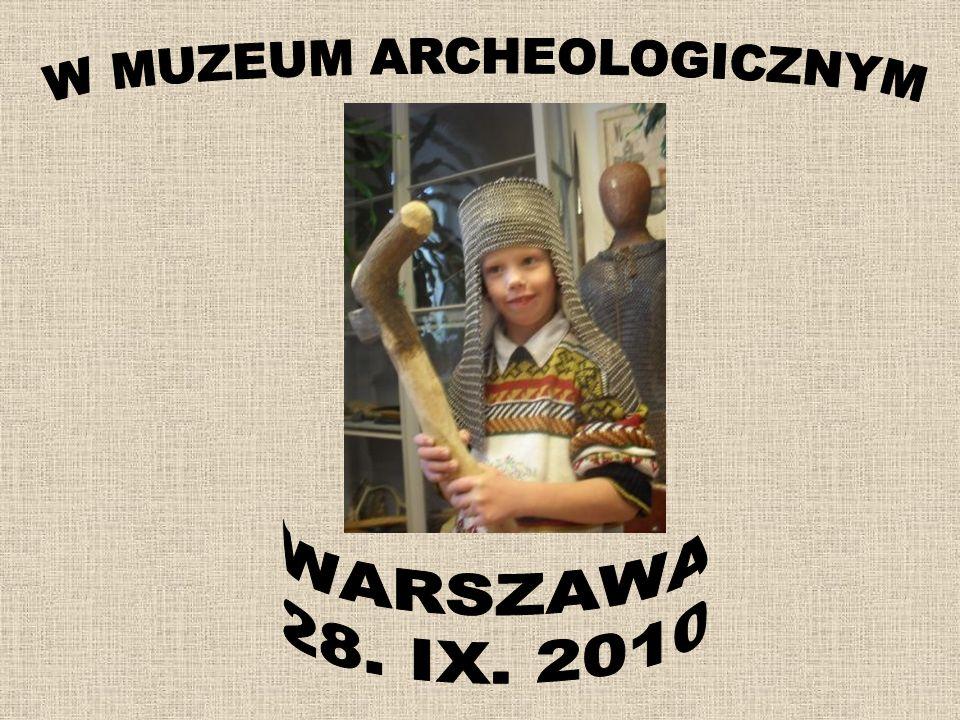 W MUZEUM ARCHEOLOGICZNYM