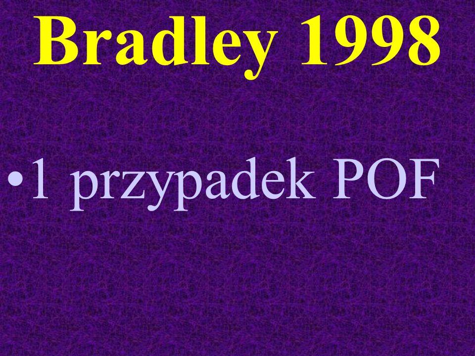 Bradley 1998 1 przypadek POF
