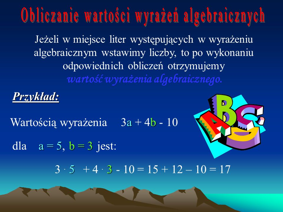 wartość wyrażenia algebraicznego.