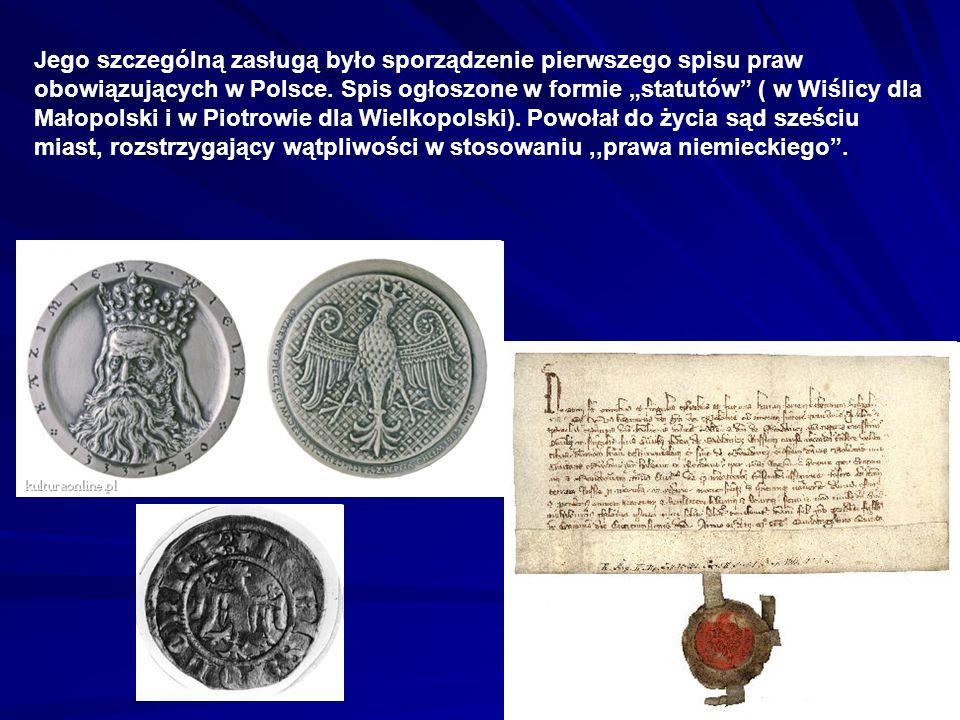 Jego szczególną zasługą było sporządzenie pierwszego spisu praw obowiązujących w Polsce.