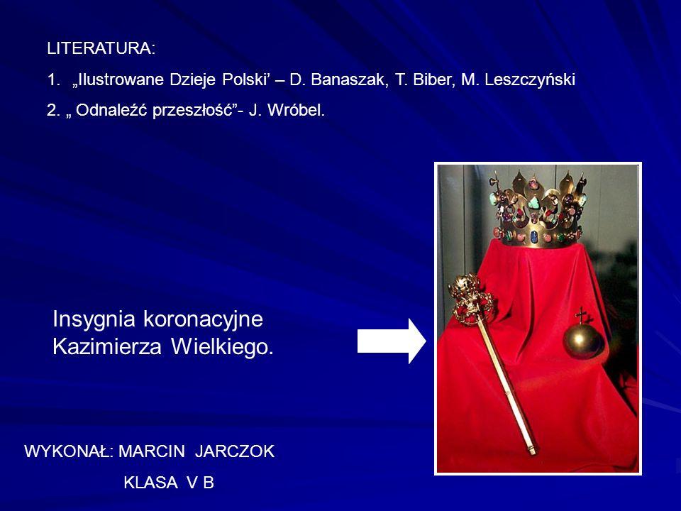 Insygnia koronacyjne Kazimierza Wielkiego.