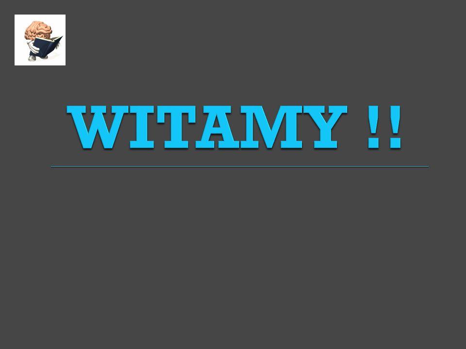 WITAMY !!
