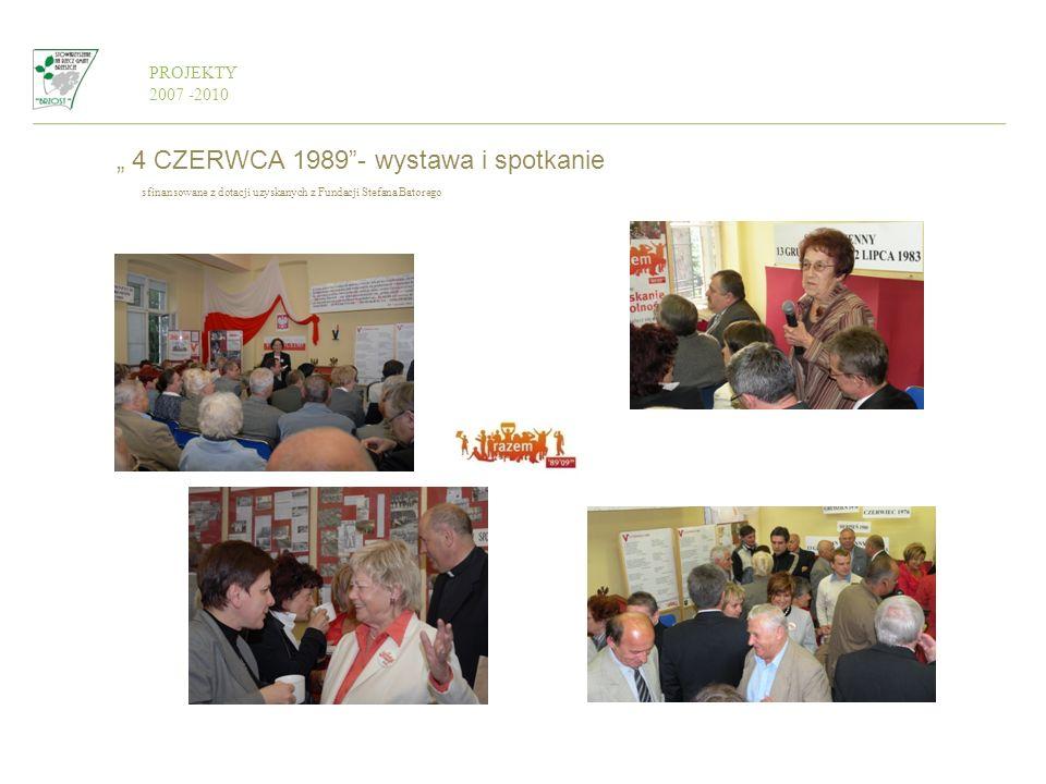 """"""" 4 CZERWCA 1989 - wystawa i spotkanie"""