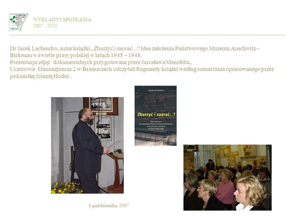WYKŁADY I SPOTKANIA 2007 - 2010.