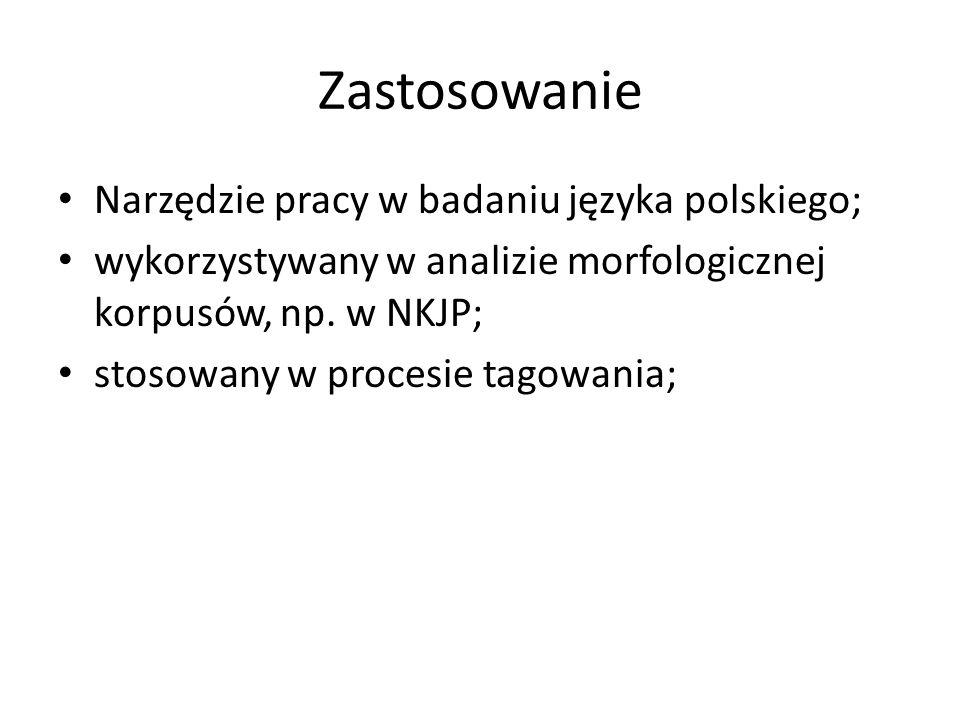 Zastosowanie Narzędzie pracy w badaniu języka polskiego;